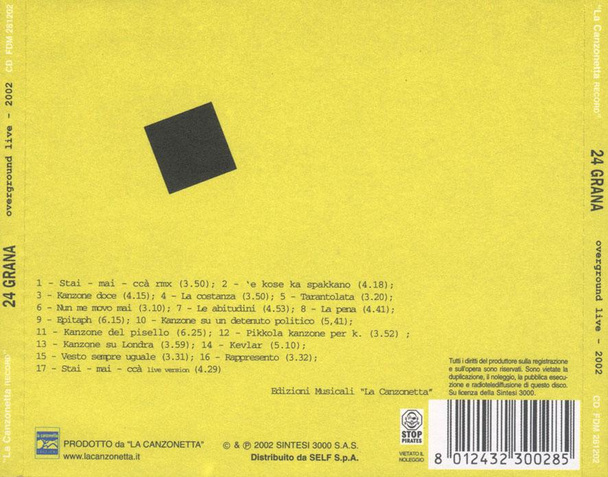 24 Grana Overground Live - 2002