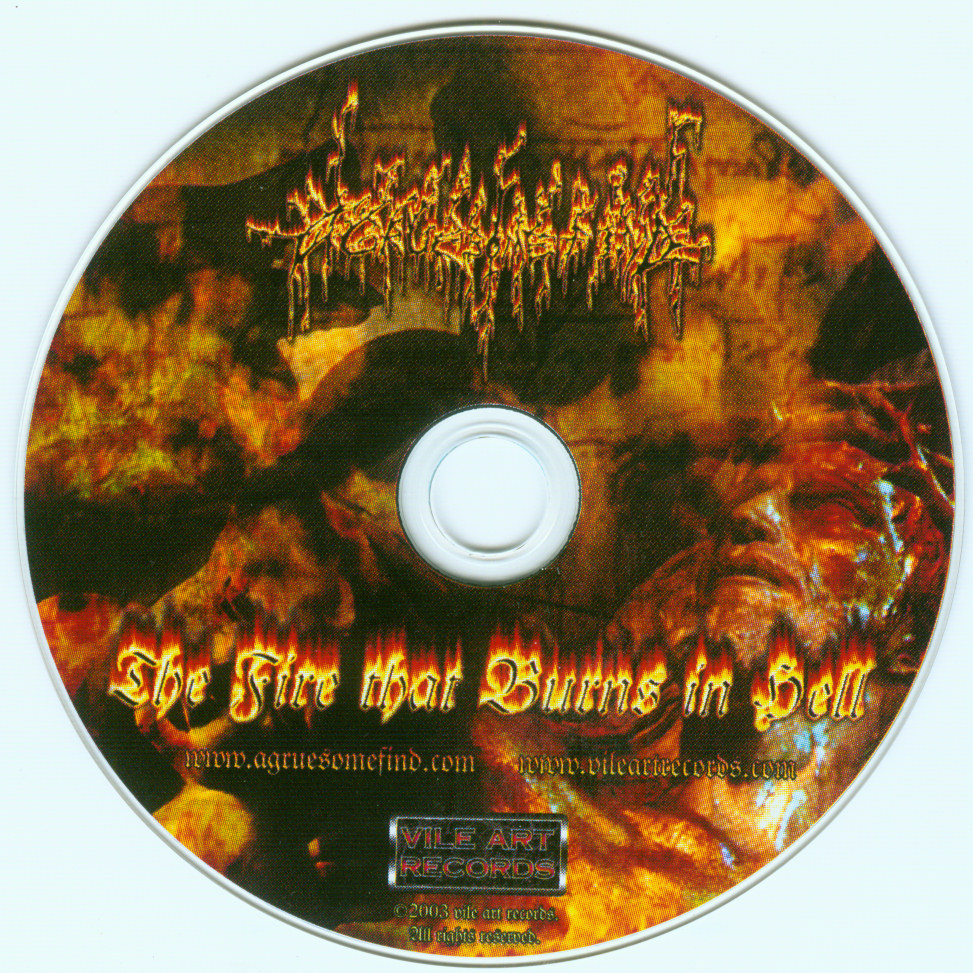 A Gruesome Find - The Fire That Burns In Hell - CD