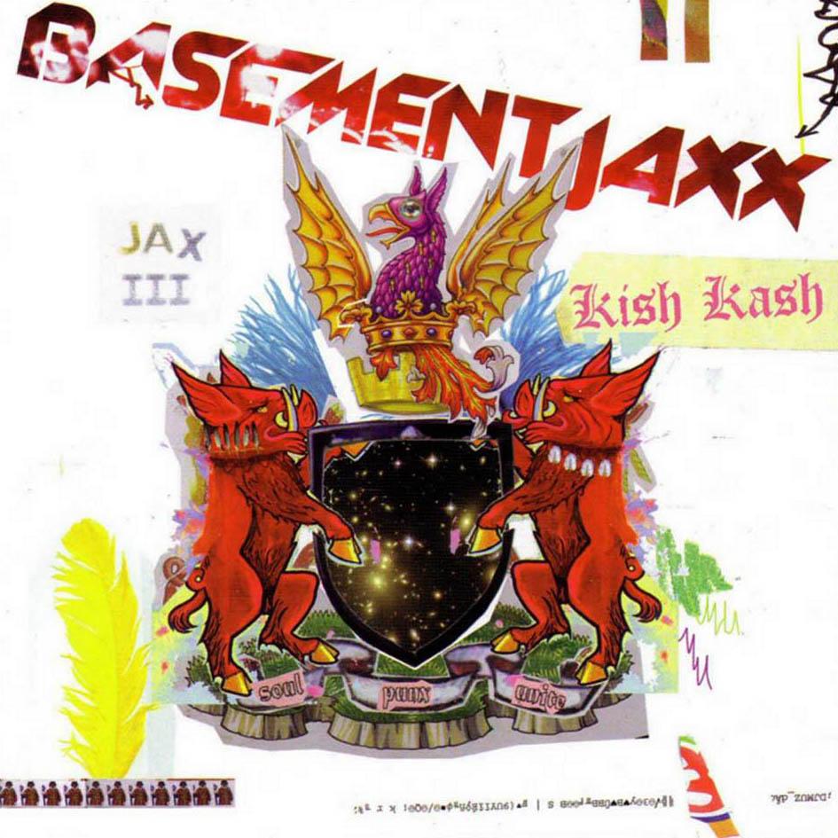L UNLEASHED - Page 5 Basement_jaxx_-_kish_kash_-_front