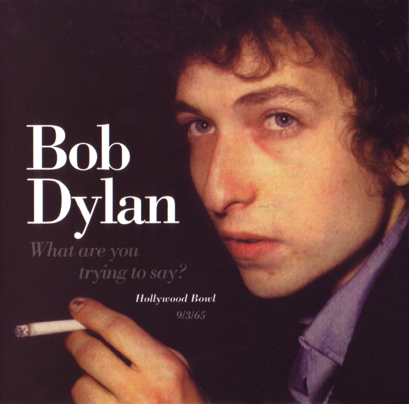 Bob Dylan - What Are You Trying To Say - Front