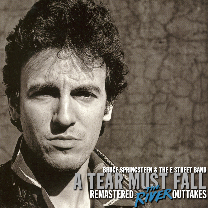 Bruce Springsteen and The E Street Band - A Tear Must Fall - Front