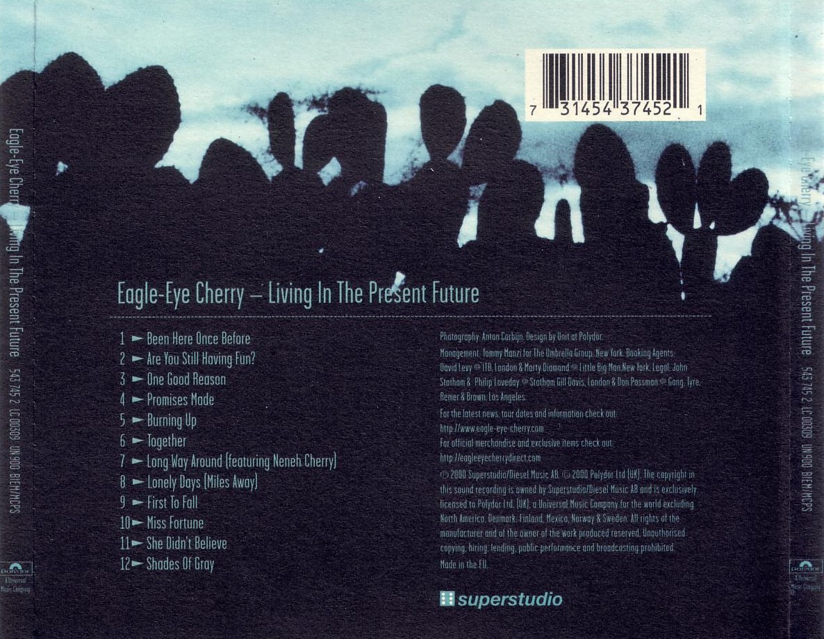 Eagle - eye cherry - living in the present future - back