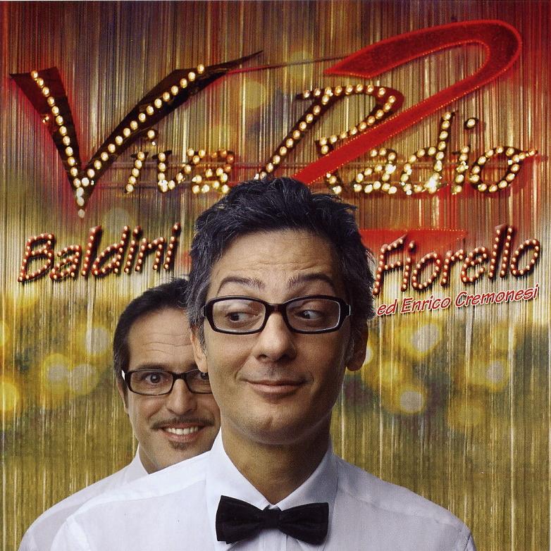 Copertina cd Fiorello e Baldini - Viva Radio 2 2007 - Front, cover ...