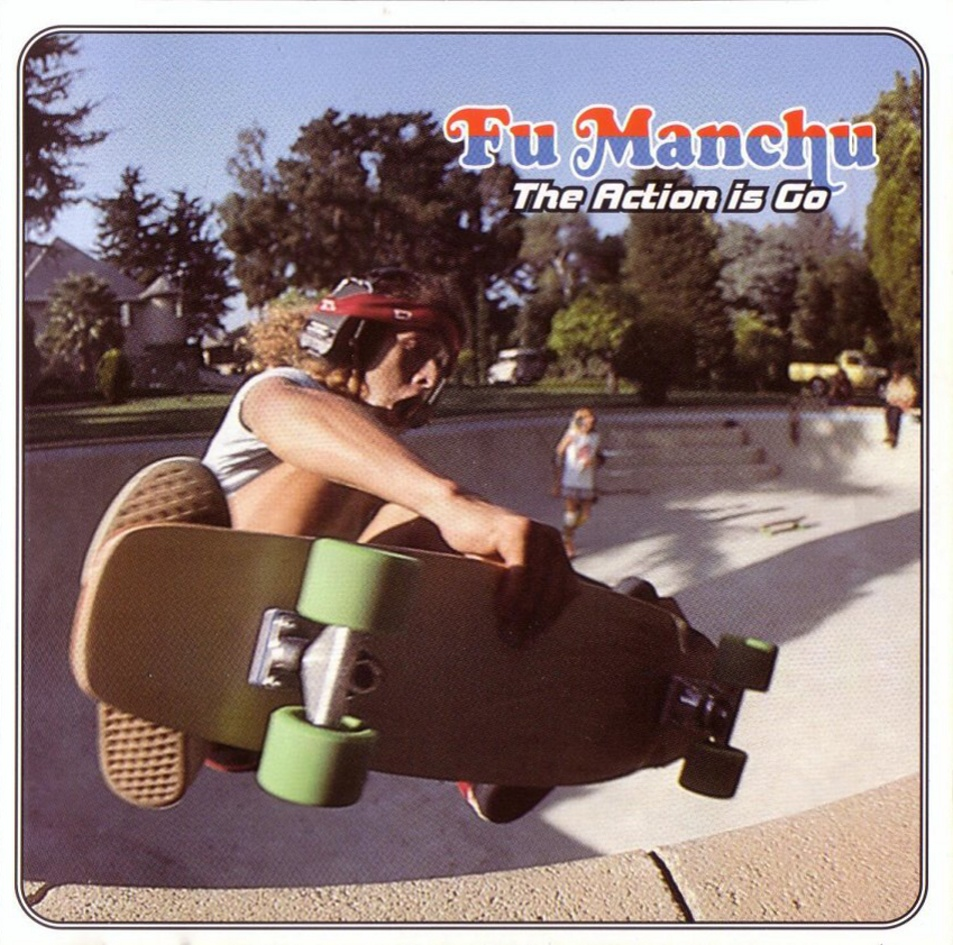 Fu Manchu - The Action Is Go - Front