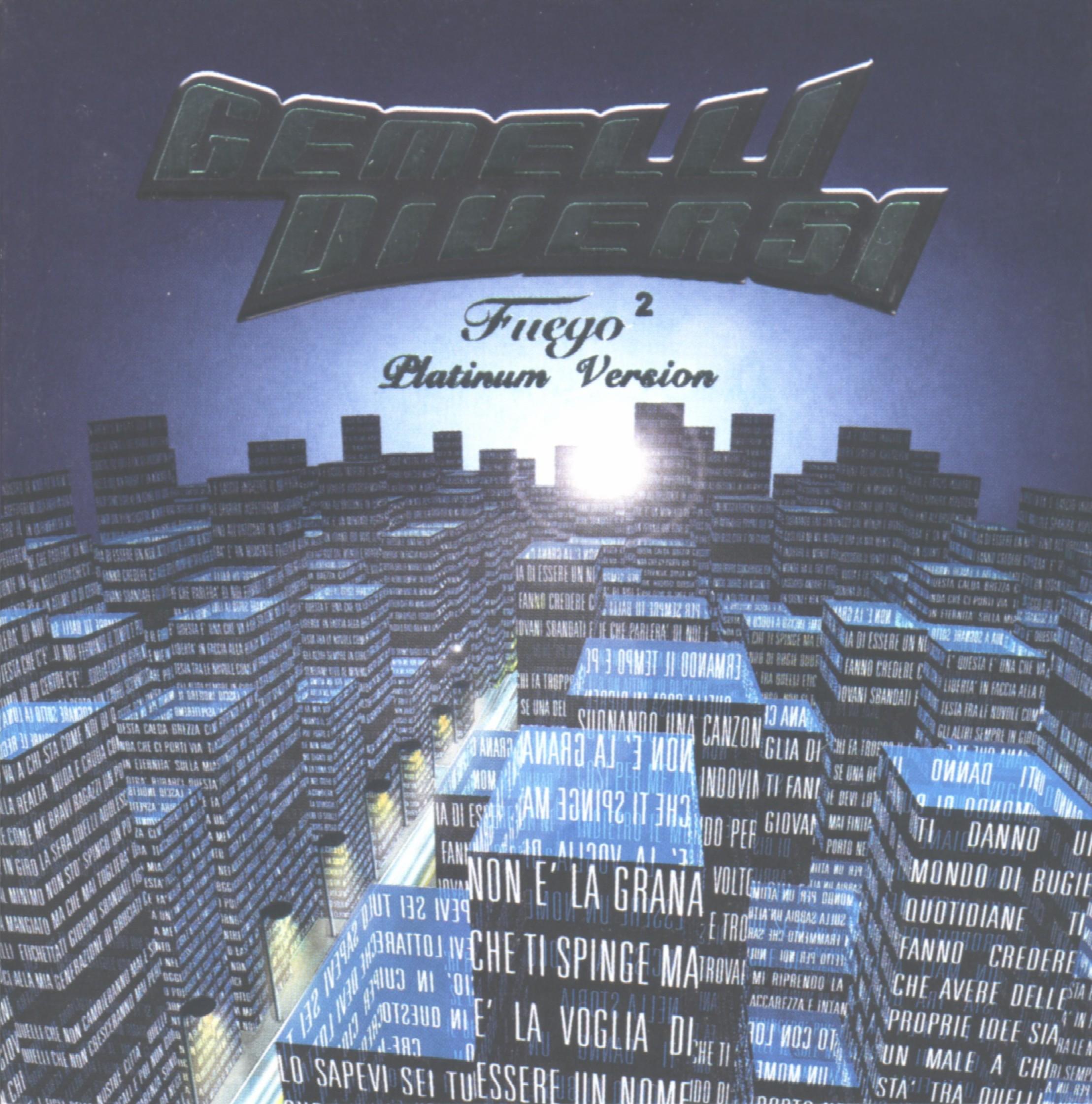 Gemelli diversi fuego 28 images gemelli diversi cd - Gemelli diversi fuego ...