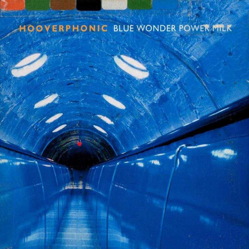 Hooverphonic - Blue Wonder Power Milk (13 Tracks) - Front